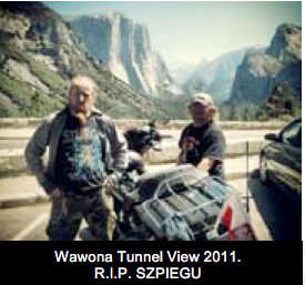 Wawona Tunnel View 2011. R.I.P. SZPIEGU